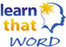 Learn That Word